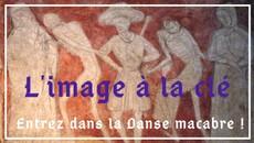 Entrez dans la Danse macabre... - L'image à la clé - saison II #1